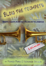 BLOW THE TRUMPETS VOL. 1 - Essential elements for playing in big band and jazz ensemble (con CD)