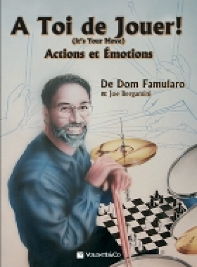 Couverture de À toi de jouer (It's your Move), de Dom Famularo, Joe Bergamini