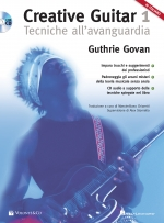 Creative Guitar 1 - Tecniche all'Avanguardia
