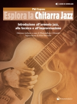 ESPLORA LA CHITARRA JAZZ (Con audio in Download)