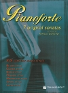 Pianoforte - 7 Original Sonatas